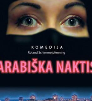 ARABIŠKA NAKTIS. Režisierius Cezaris Graužinis