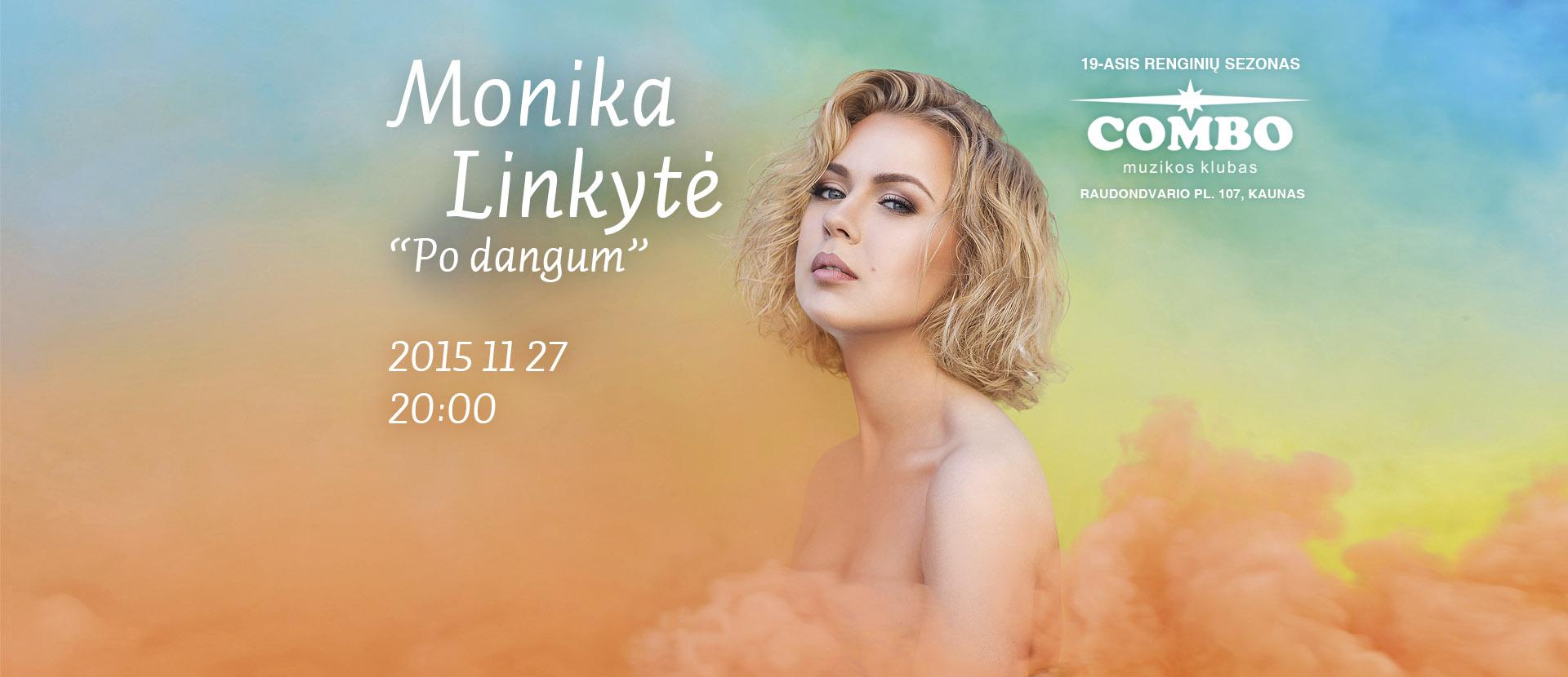 MONIKA LINKYTĖ | PO DANGUM