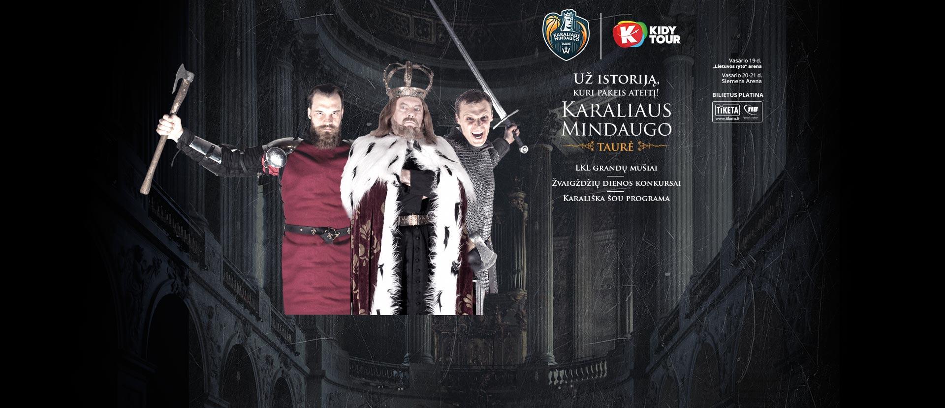 KIDY tour – Karaliaus Mindaugo taurė