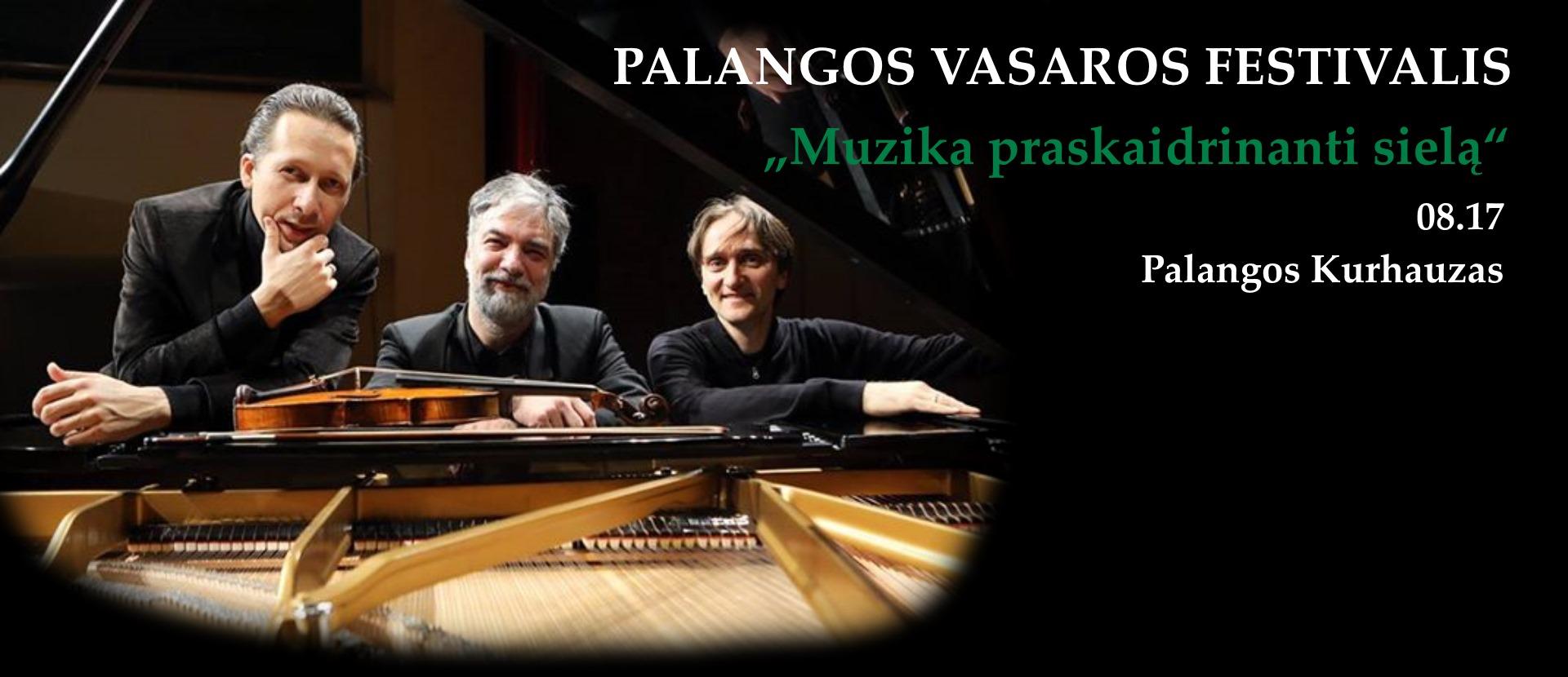 """""""Palangos vasaros festivalis"""": """"Muzika praskaidrinanti sielą"""""""