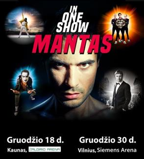 """Mantas """"In One Show"""""""