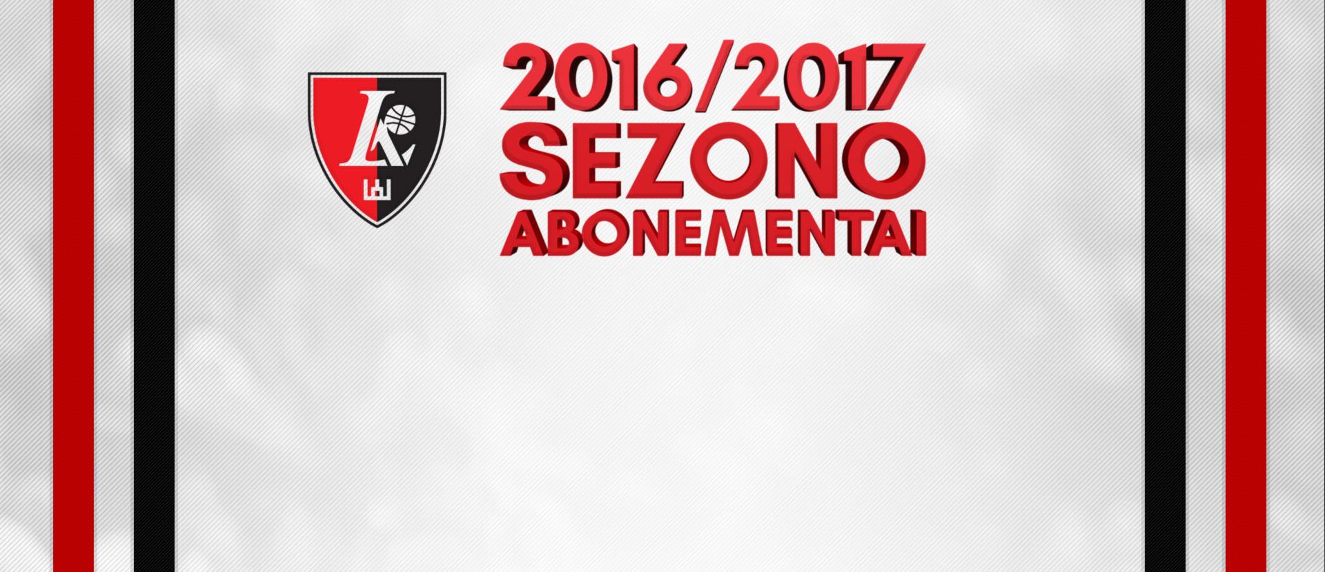 "Vilniaus ""Lietuvos ryto"" sezoniniai abonementai 2016 / 2017 m."