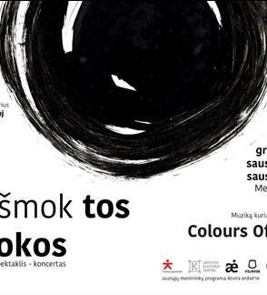 spektaklis - koncertas NEIŠMOKTOS PAMOKOS