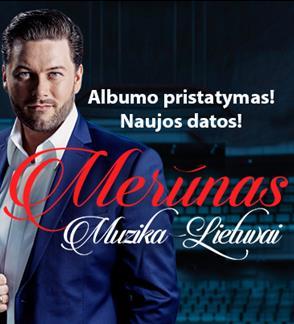 """Merūnas """"Muzika - Lietuvai"""""""