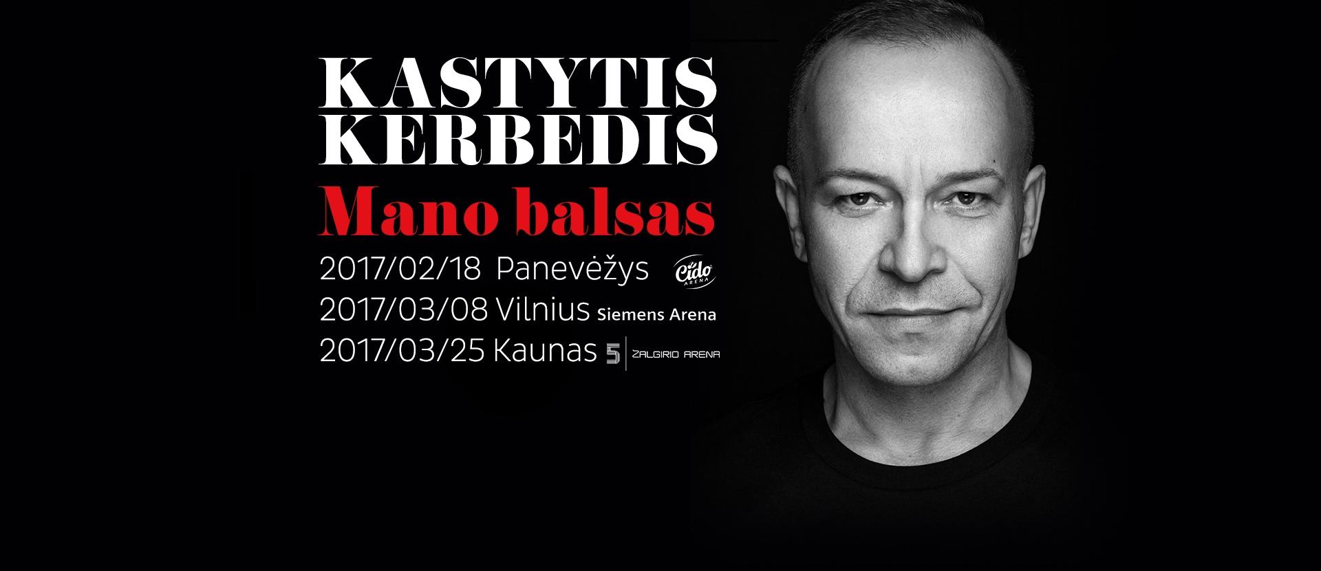 KASTYTIS KERBEDIS | MANO BALSAS