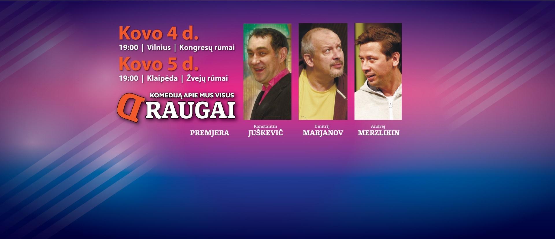 """Teatro komedija """"DRAUGAI"""" (""""ДРУЗЬЯ"""")"""