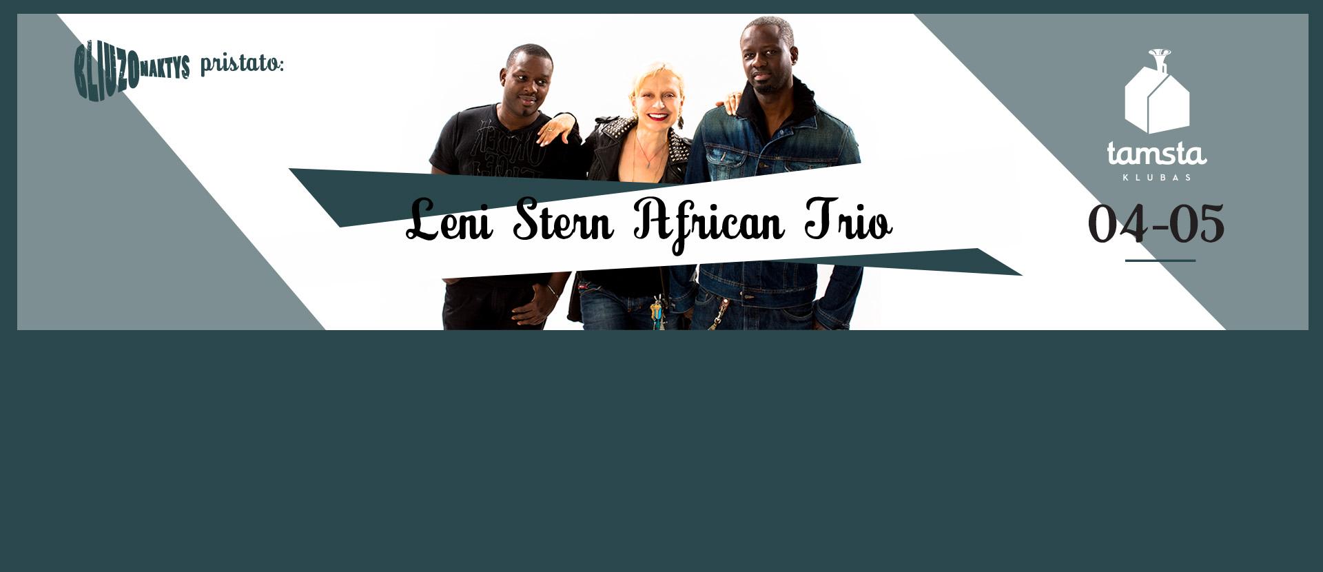 Bliuzo Naktys pristato: Leni Stern African Trio