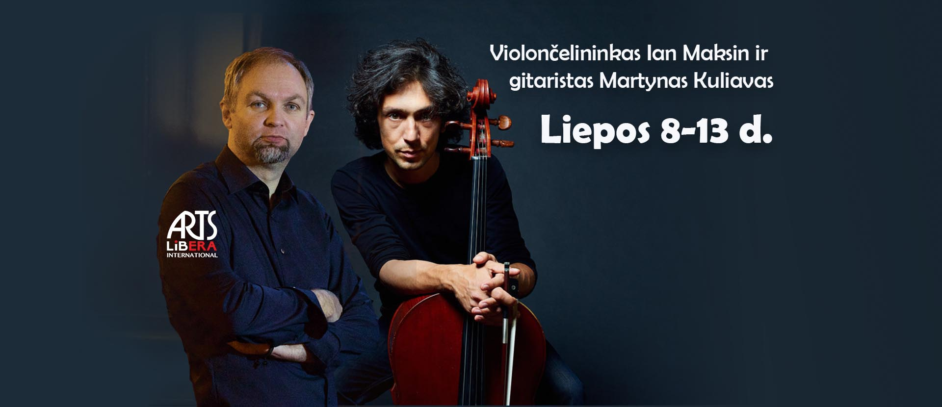 Cellist Ian Maksin and guitarist Martynas Kuliavas