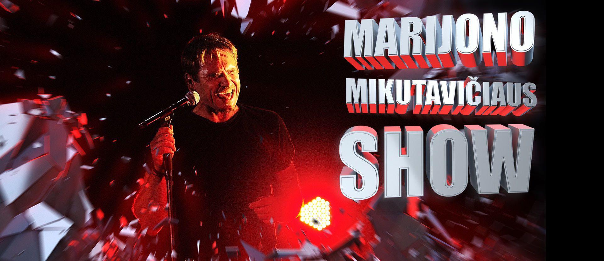 Marijono Mikutavičiaus SHOW