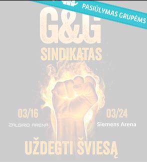 Pasiūlymas grupėms: G&G Sindikatas - UŽDEGTI ŠVIESĄ