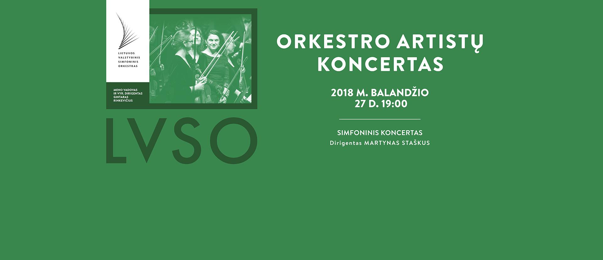 Simfoninis koncertas ORKESTRO ARTISTŲ KONCERTAS