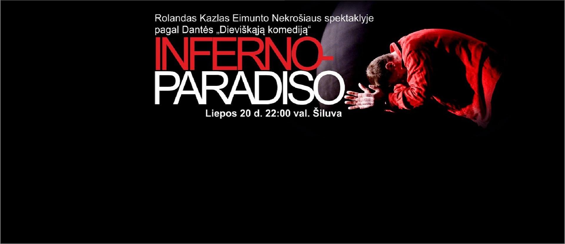 """Spektaklis """"Inferno - Paradiso"""""""