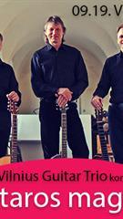 """Vilnius Guitar Trio koncerte """"Gitaros magija"""""""