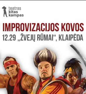 KITAS KAMPAS. Improvizacijos kovos