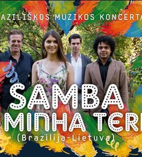 Braziliškos muzikos koncertas Samba da Minha Terra