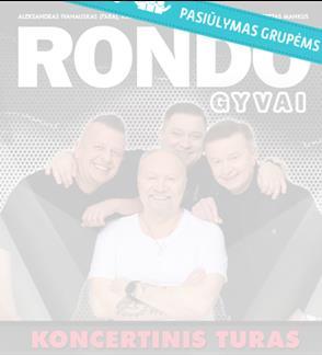 Pasiūlymai grupėms: RONDO koncertinis turas