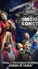 "Premjera: miuziklas ""Didžioji kometa"""