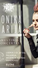 Monikos Marijos akustinis koncertas Vandenyje