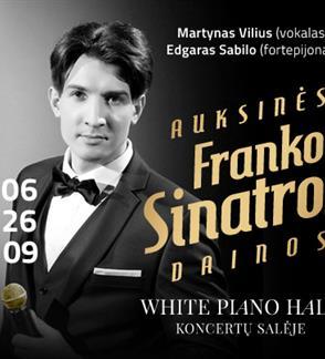 """Festivalis """"Muzikinės Kalėdos"""". AUKSINĖS FRANKO SINATROS DAINOS / MARTYNAS VILIUS / SABILO"""
