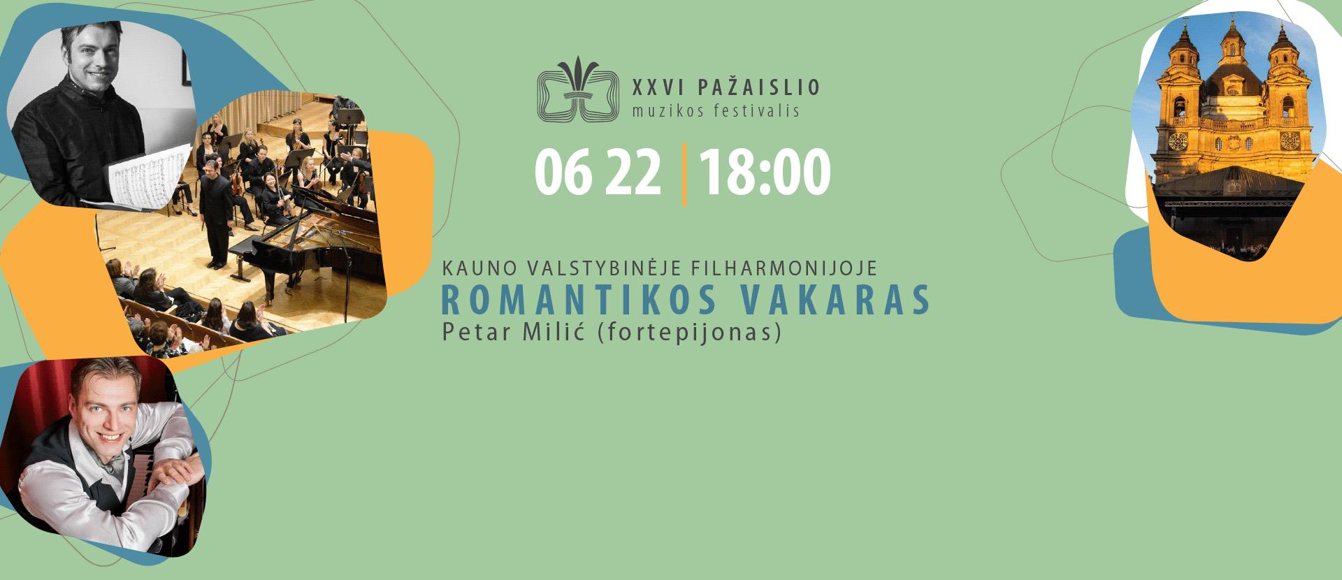 XXVI Pažaislio muzikos festivalis ROMANTIKOS VAKARAS